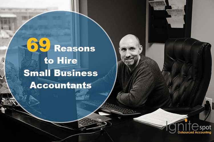 69 Reasons to Hire Small Business Accountants
