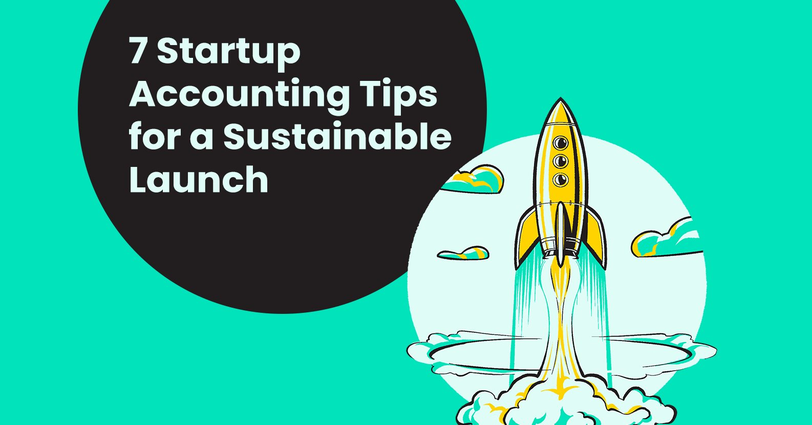 Accounting Tips for a Sustainable Launch
