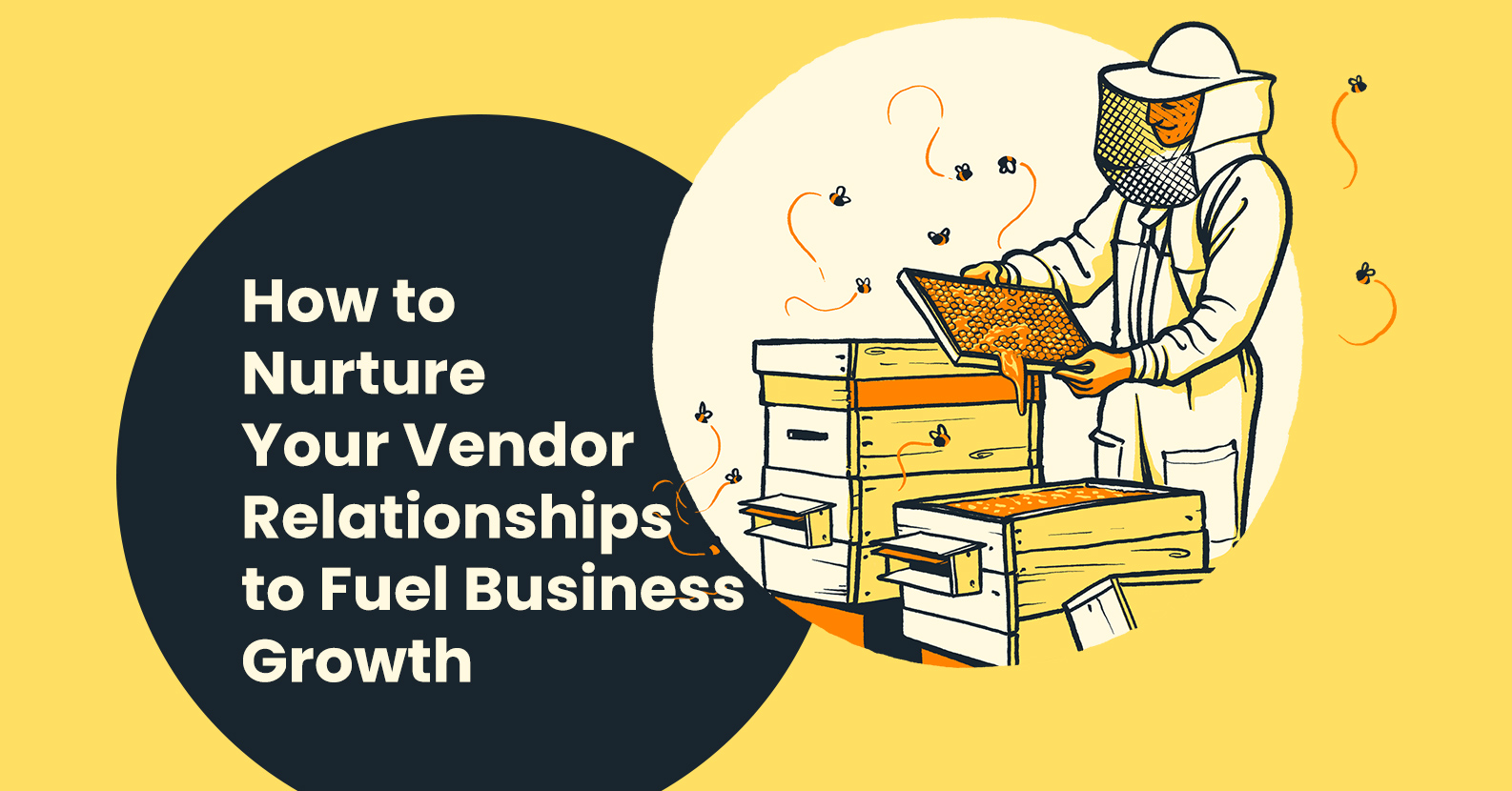 How to Nurture Your Vendor Relationships to Fuel Business Growth