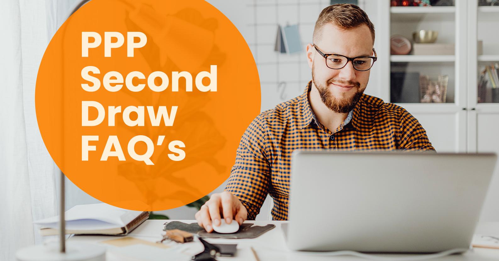 PPP Second Draw FAQ's