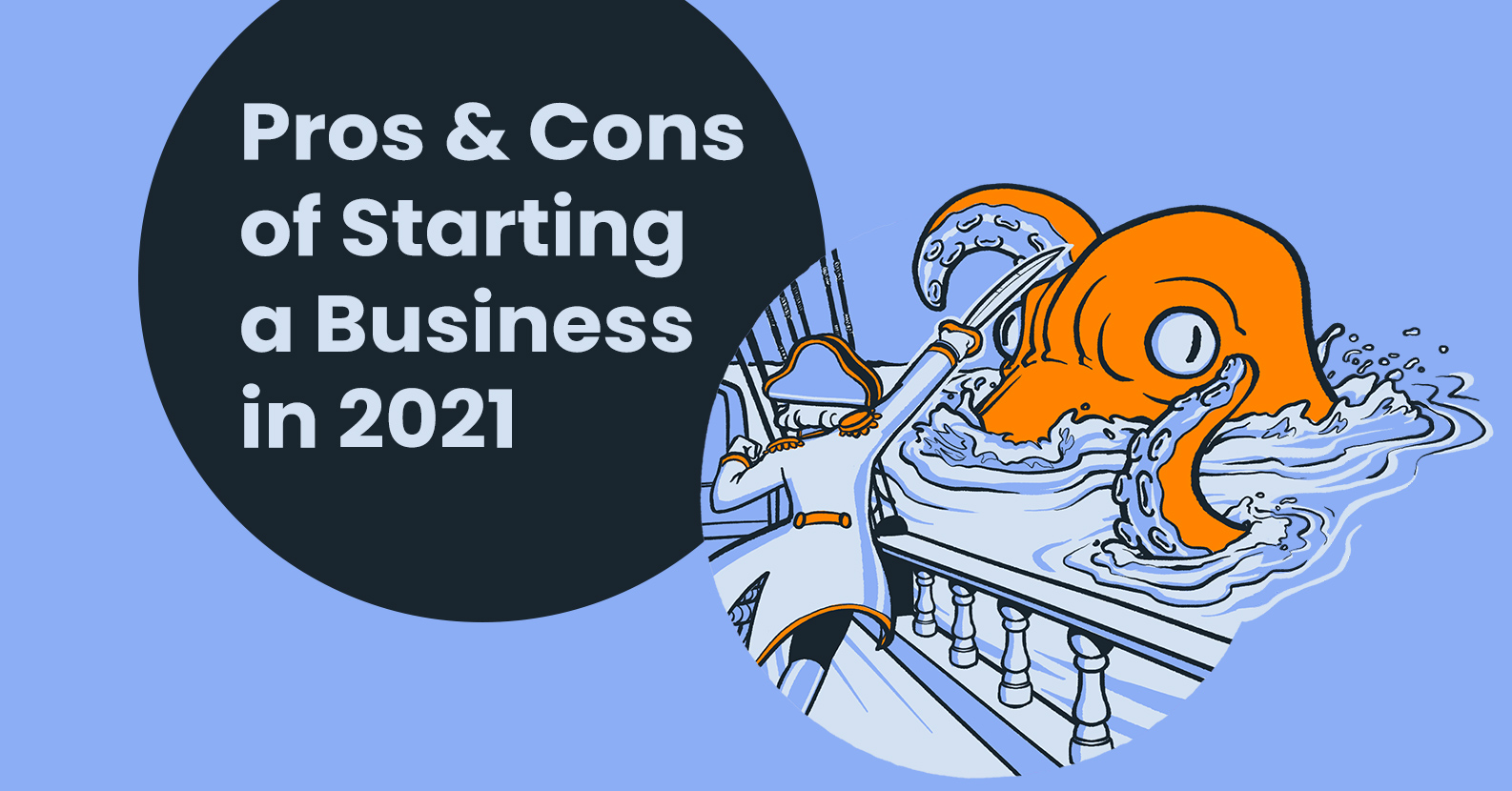 Pros and Cons of Starting a Business in 2021